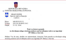 JAVNI POZIV: Stručni nadzor nad izvođenjem radova na izgradnji DV Ribica u Sarvašu