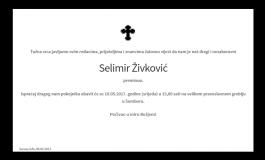 """POSLJEDNJI POZDRAV """"SELIMIR ŽIVKOVIĆ """""""
